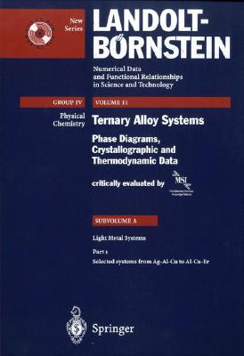 Selected Systems from Ag-Al-Cu to Al-Cu-Er SEL SYSTEMS FROM AG-AL-CU TO A [ Msi Materials Science Intern Services Gm ]