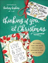 Thinking of You at Christmas: DIY Cards, Tags, and Gifts for the Most Wonderful Time of the Year THINKING OF YOU AT XMAS (Colorful Greetings) Lindsay Hopkins