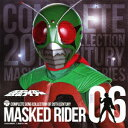 COMPLETE SONG COLLECTION OF 20TH CENTURY MASKED RIDER SERIES 06 仮面ライダー(スカイライダー) [ (キッズ) ]