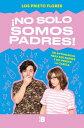 ショッピング楽天ブックス No Solo Somos Padres / We Are More Than Just Parents SPA-NO SOLO SOMOS PADRES / WE [ Los Prieto Flores ]