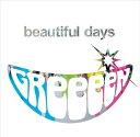 beautiful days [ GReeeeN ]