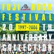 ショッピングアニバーサリー フジロック・フェスティバル 20THアニヴァーサリー・コレクション (1997 - 2006) [ (V.A.) ]