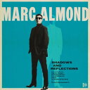 【輸入盤】Shadows Reflections Marc Almond