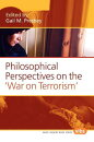 "Philosophical Perspectives on the ""War on Terrorism"