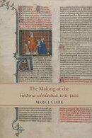 The Making of the Historia Scholastica, 1150-1200