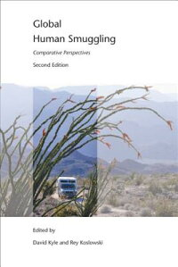 GlobalHumanSmuggling:ComparativePerspectives