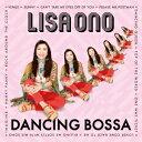 Dancing Bossa [ 小野リサ ]