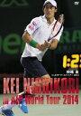 錦織圭 in ATPワールドツアー 2014 [ 錦織圭 ]