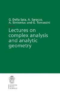 LecturesonComplexAnalysisandAnalyticGeometry[GiuseppeTomassini]