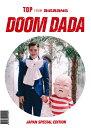 DOOM DADA JAPAN SPECIAL EDITION [ T.O.P from BIGBANG ]