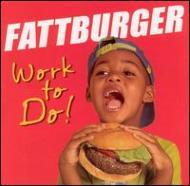 ��͢���ס�WorkToDo[Fattburger]