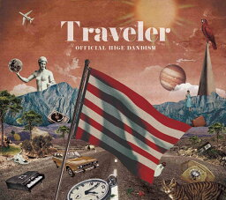 Traveler (初回限定盤LIVE Blu-ray盤) [ <strong>Official髭男dism</strong> ]
