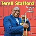 【輸入盤】Forgive And Forget [ Terell Stafford ]