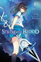 Strike the Blood, Vol. 9 (Mang...