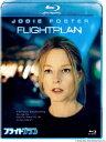 フライトプラン【Blu-ray】 【Disneyzone】 [ ジョディ・フォスター ]