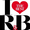 舞蹈与灵魂 - アイ・ラヴR&B -THE BEST- [ (V.A.) ]