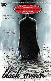 Batman:TheBlackMirror[ScottSnyder]