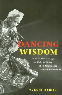 Dancing_Wisdom��_Embodied_Knowl