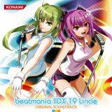 beatmania IIDX 19 Lincle ORIGINAL SOUNDTRACK(2CD) [ (ゲーム・ミュージック) ]