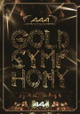 AAA ARENA TOUR 2014 GOLD SYMPH...