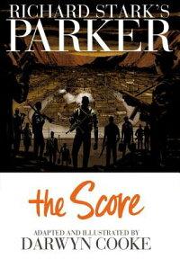 Parker:TheScore[RichardStark]