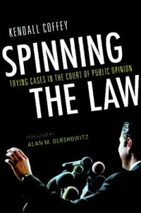 Spinning_the_Law��_Trying_Cases