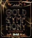 AAA ARENA TOUR 2014 GOLD SYMPHONY【Blu-ray】 [ AAA ]