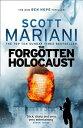 The Forgotten Holocaust (Ben Hope, Book 10) FORGOTTEN HOLOCAUST (BEN HOPE (Ben Hope) [ Scott Mariani ]