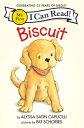 BISCUIT(MY FIRST ICR) [ ALYSSA SATIN CAPUCILLI ]