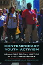 Contemporary Youth Activism: Advancing Social Justice in the United States