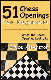 51_Chess_Openings_for_Beginner