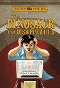 The Dinosaur That Di...