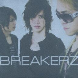 <strong>BREAKERZ</strong> [ <strong>BREAKERZ</strong> ]