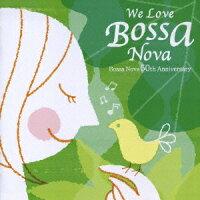 WE_LOVE_BOSSA_NOVA���ܥ����Υ���50th���˥��������