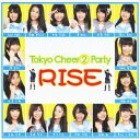 RISE [ Tokyo Cheer2 Party ]