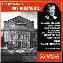 【輸入盤】『ラインの黄金』全曲 クナッパーツブッシュ&バイロイト、ホッター、グリュンマー、他(1957 モノラル)(2CD) [ ワーグナー(1813-1883) ]