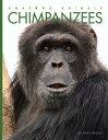Chimpanzees CHIMPANZEES (Amazing Animals)