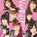 WANT!(初回生産限定盤A CD+DVD) [ Berryz工房 ]
