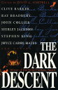The Dark Descent DARK DESCENT (Dark Descent)