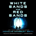White Sands and Red Sands: Two Orbs Prequels WHITE SANDS & RED SANDS 3...