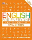 English for Everyone: Nivel 2: Inicial, Libro de Ejercicios ENGLISH FOR EVERYONE NIVEL 2 I (English for Everyone) DK