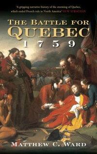 The_Battle_for_Quebec_1759