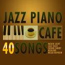 カフェで流れるジャズピアノ Best40 [ Moonlight Jazz Blue ]