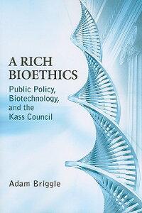 A_Rich_Bioethics��_Public_Polic
