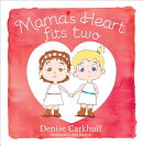 Mama's Heart Fits Two