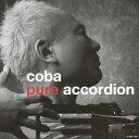 coba pure accordion [ coba ]