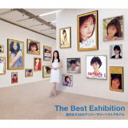 The Best Exhibition <strong>酒井法子</strong>30thアニバーサリーベストアルバム [ <strong>酒井法子</strong> ]
