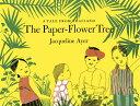 Rakuten - The Paper-Flower Tree PAPER-FLOWER TREE [ Jacqueline Ayer ]