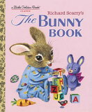 RICHARD SCARRY''S THE BUNNY BOOK(H) [ RICHARD SCARRY ]