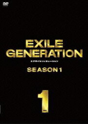 EXILE GENERATION SEASON1 Vol.1